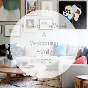 house-of-the-week_awelcoming-familyhome